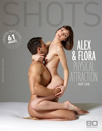 Alex and Flora physical attraction part1