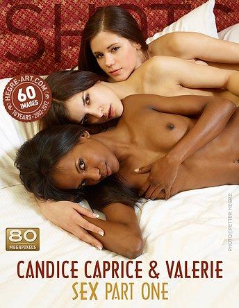 Candice Caprice and Valerie sex part1