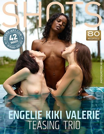 Engelie Kiki Valerie teasing trio