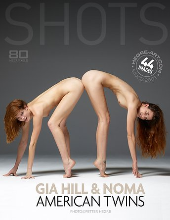 Gia Hill and Noma American twins