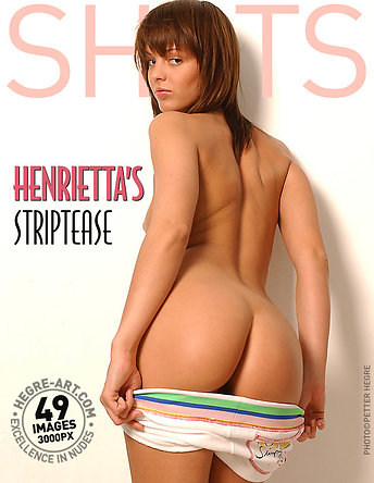 Henriettas Striptease
