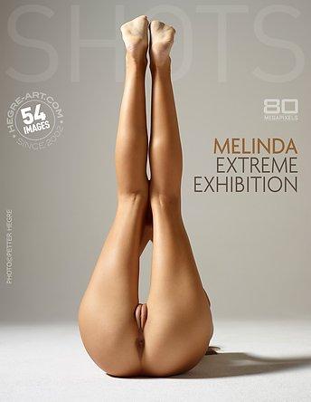 Melinda extreme exhibition