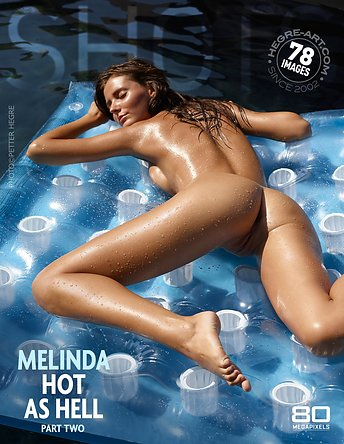 Melinda hot as hell part 2