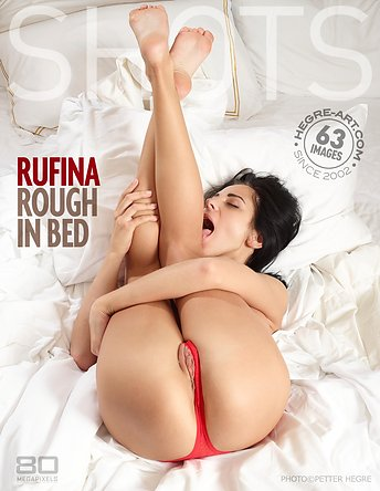 Rufina rough in bed