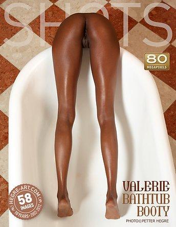 Valerie bathtub booty