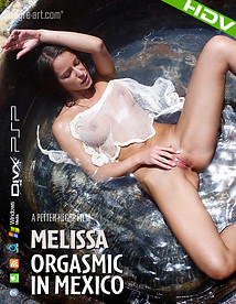 Melissa Orgasmic In Mexico