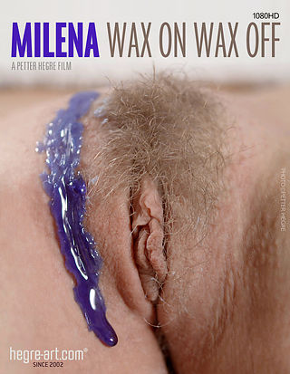 Milena Wax On Wax Off
