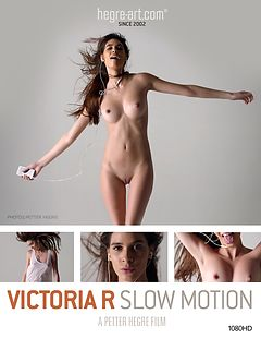 Victoria R Slow Motion