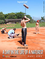 A Day in the Life of a Naturist - Part 1