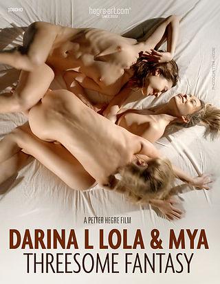 Darina L, Lola & Mya fantasme du ménage à trois