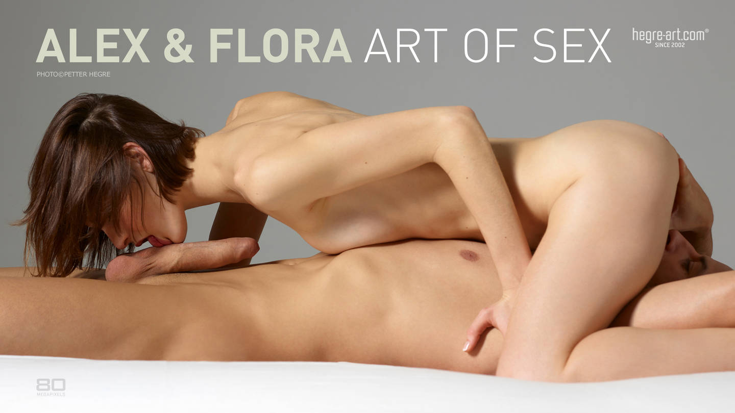 Alex and Flora art of sex
