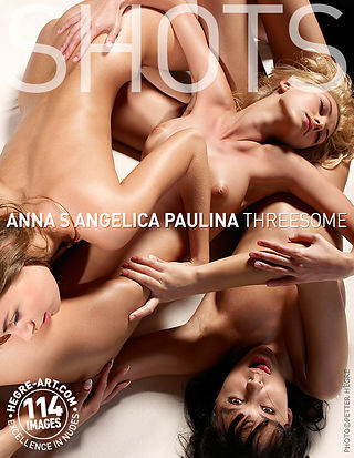 Anna S. Angelica Paulina Threesome
