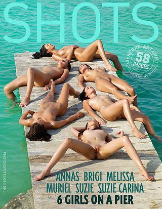 Anna S Brigi Melissa Muriel Suzie Suzie Carina 6 Mädchen auf dem Steg