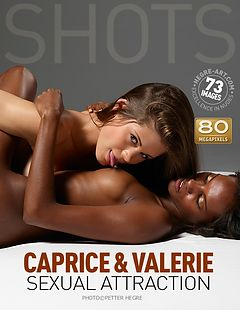 Caprice and Valerie sexual attraction