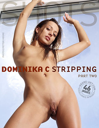 Dominka C stripping part 2