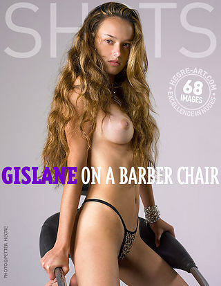 Gislane on a barber chair