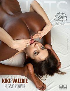 Kiki Valerie pussy power
