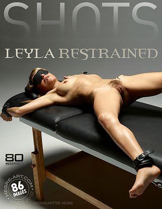 Leyla restrained