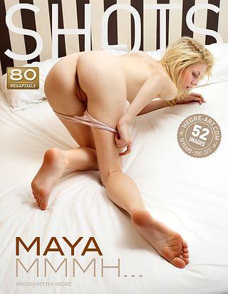 Maya mmmh