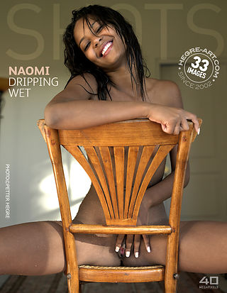 Naomi dripping wet