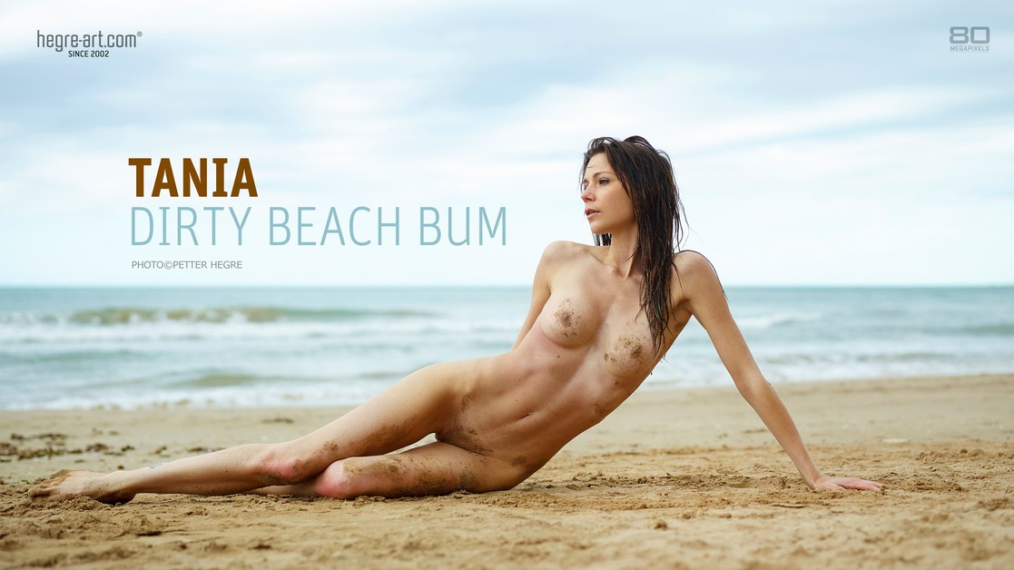 Tania dirty beach bum