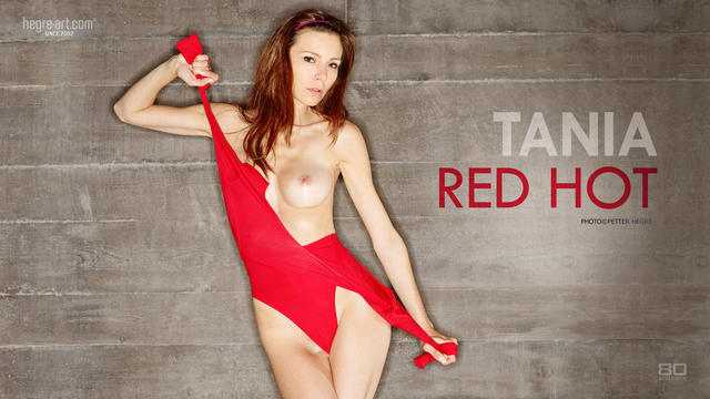 Tania red hot