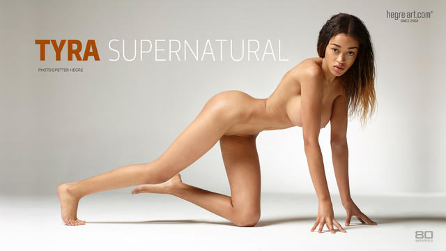 Tyra super natural