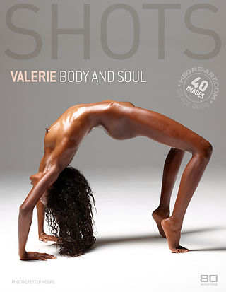 Valerie body and soul
