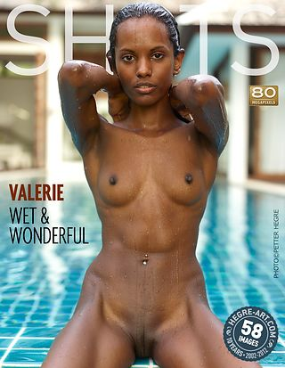 Valerie wet and wonderful
