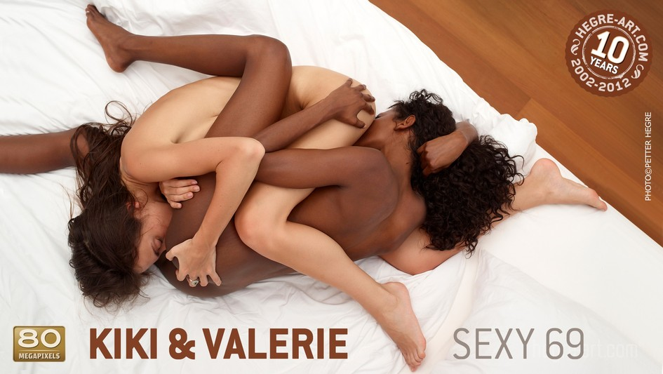 Kiki and Valerie 69 sexy