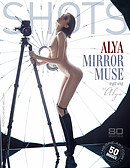 Alya mirror muse part1