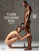 Flora creaming Mike part1