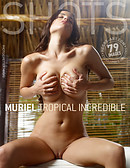 Muriel tropical incredible