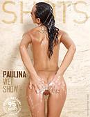 Paulina espectáculo mojado