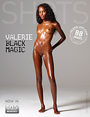 Valerie black magic