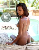Valerie submerged