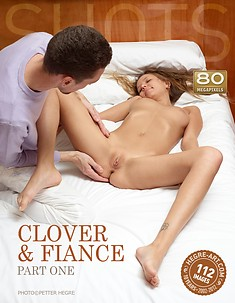 Clover and fiance part 1