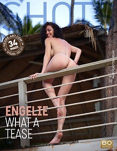 Engelie what a tease