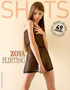 Zoya flirting