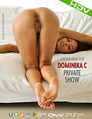 Dominika C Private Show