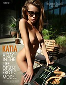 Katia - A Day In The Life Of An Erotic Model