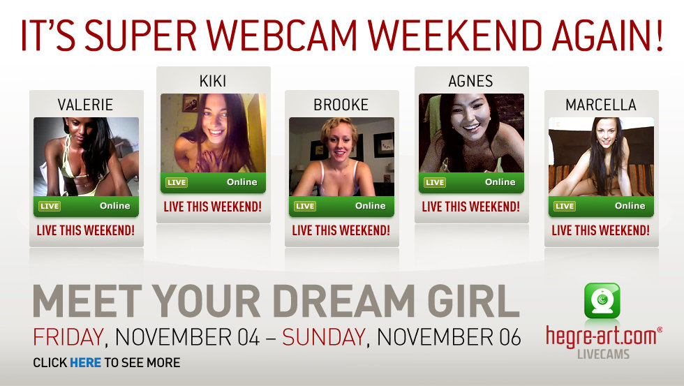 It's Super Webcam Weekend again!