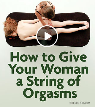 How to give your woman a String of Orgasms